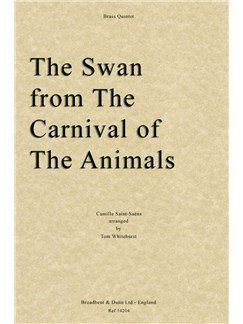 Camille Saint-Saëns: The Swan From The Carnival Of The Animals (Score/Parts) Books | Brass Quintet