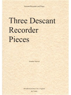 Jonathan Merrett: Three Descant Recorder Pieces Books | Soprano (Descant) Recorder