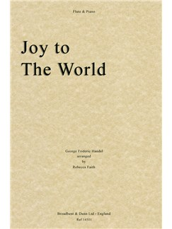 G.F. Handel: Joy To The World (Flute/Piano) Books | Flute, Piano Accompaniment