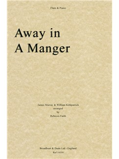 James Murray/William Kirkpatrick: Away In A Manger (Flute/Piano) Books   Flute, Piano Accompaniment