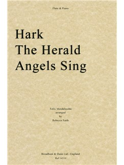 Felix Mendelssohn: Hark The Herald Angels Sing (Flute/Piano) Books | Flute, Piano Accompaniment