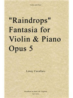 Lenny Cavallaro: Raindrops Fantasia For Violin And Piano Op. 5 Books | Violin, Piano Accompaniment