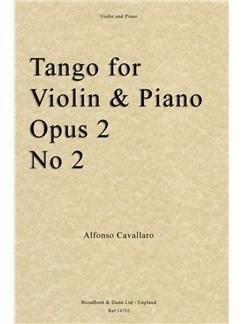 Alfonso Cavallaro: Tango For Violin And Piano Op. Posth. 2 No. 2 Books | Violin, Piano Accompaniment