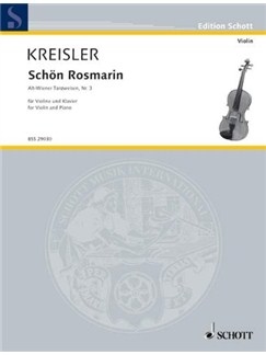 Fritz Kreisler: Schön Rosmarin (Violin And Piano) Books | Violin, Piano