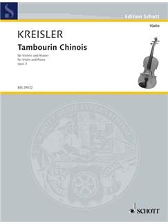 Fritz Kreisler: Tambourin Chinois Op. 3 Books | Violin, Piano