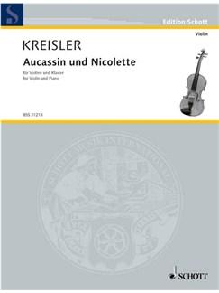 Fritz Kreisler: Aucassin Und Nicolette Books   Violin, Piano