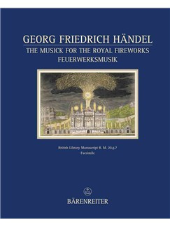 G.F. Handel: The Musick for the Royal Fireworks Books | Wind Ensemble
