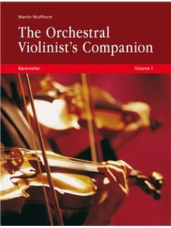 Martin Wulfhorst: The Orchestral Violinist's Companion - Volumes 1 + 2 Books |