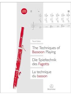 Pascal Gallois: The Techniques Of Bassoon Playing Books and CDs | Bassoon