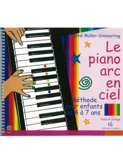 Chantal Muller-Simmerling: Le Piano Arc En Ciel Books | Piano