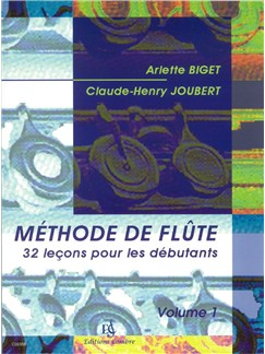 Arlette Biget: Méthode De Flute - Volume 1 Books | Flute