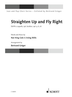 Nat King Cole / Irving Mills: Straighten Up And Fly Right Books | SATB