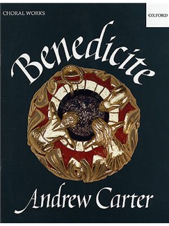 Andrew Carter: Benedicite (Vocal Score) Books | SATB, Unison Voice, Piano Accompaniment