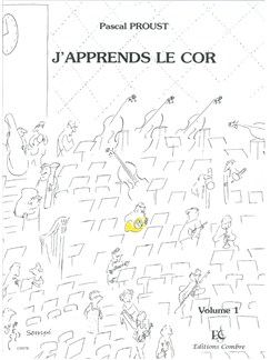 Pascal Proust: J'Apprends Le Cor - Volume 1 Books   Horn