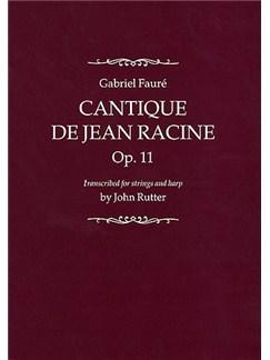 Gabriel Faure: Cantique De Jean Racine Op.11 Books | SATB, String Instruments, Harp
