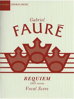 Gabriel Faure: Requiem (1893 Version) Books | Soprano, Baritone, SATB, Piano Accompaniment