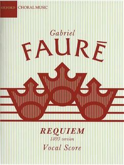 Gabriel Faure: Requiem (1893 Version) Livre | Soprano, Baryton, SATB, Accompagnement Piano
