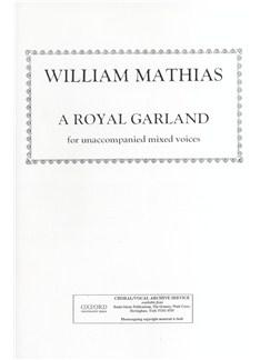 William Mathias: A Royal Garland Books | SATB
