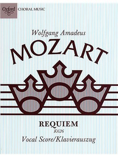 W.A. Mozart: Requiem K.626 (Vocal Score) Books | SATB, Organ Accompaniment