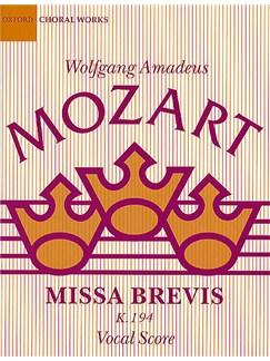 W.A. Mozart: Missa Brevis In D K.194 Books | SATB, Piano Accompaniment