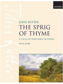 John Rutter: The Sprig Of Thyme Books | SATB, Piano Accompaniment
