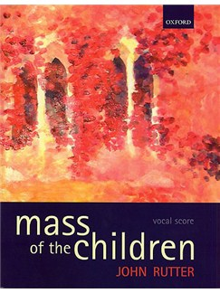 John Rutter: Mass Of The Children Livre | Baryton, Soprano, SATB, Orchestre
