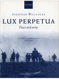 Jonathan Willcocks: Lux Perpetua - Peace And Unity Books | SATB, Piano Accompaniment