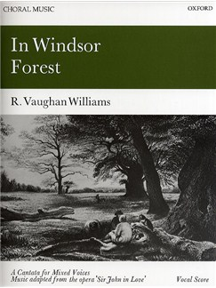 Ralph Vaughan Williams: In Windsor Forest (SATB) Books | SATB, Piano Accompaniment