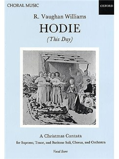 Ralph Vaughan Williams: Hodie (This Day) Books | Soprano, Tenor, Baritone, SATB, Piano Accompaniment