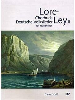 Lore-Ley 2 - Chorbuch Deutsche Volkslieder Für Frauenchor Livre | SSAA