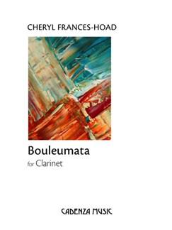 Cheryl Frances-Hoad: Bouleumata Books | Clarinet