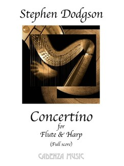 Stephen Dodgson: Concertino For Flute, Harp And Strings (Score) Books | Flute, Harp, String Orchestra