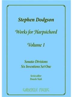 Stephen Dodgson: Works For Harpsichord Vol.1 Books | Harpsichord