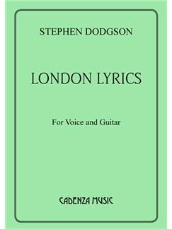Stephen Dodgson: London Lyrics Books | Tenor, Classical Guitar