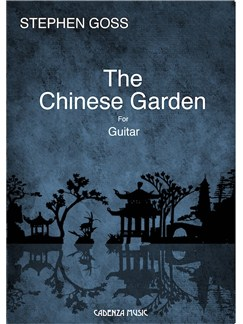 Stephen Goss: The Chinese Garden Books | Classical Guitar