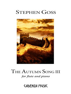 Stephen Goss: The Autumn Song III Books | Flute, Piano Accompaniment