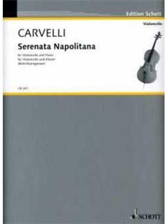Luigi Carvelli: Serenata Napolitana Books | Cello, Piano