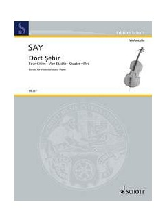 Fazil Say: Four Cities - Dört Sehir, OP. 41 Books | Cello, Piano Accompaniment
