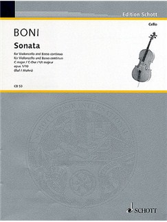 Pietro Giuseppe Gaetana Boni: Sonata in C for Cello and Basso Continuo Op.1 No.10 Books | Cello, Continuo