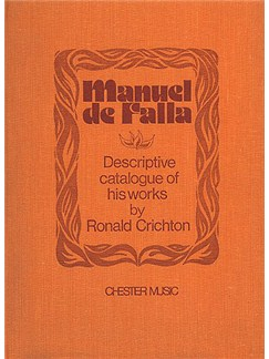 Ronald Crichton: Manuel De Falla - A Descriptive Catalogue Of His Works Books |