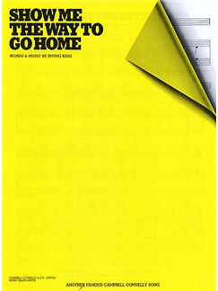 Irving King: Show Me The Way To Go Home (PVG) Books   Piano, Voice, Guitar (Boxed Chord Symbols)