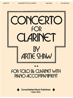 Artie Shaw: Concerto For Clarinet Books | Clarinet, Piano