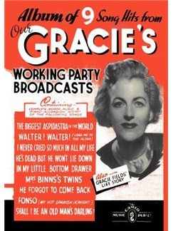 Our Gracie's Working Party Broadcasts (PVG) Books | Piano, Voice, Guitar