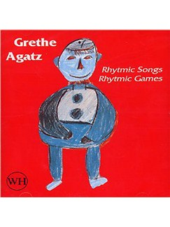 Grethe Agatz: Rhythmic Songs Rhythmic Games CDs |
