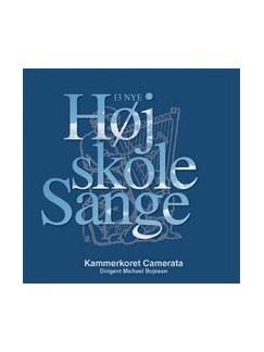 13 Nye Højskolesange (CD) CD | SATB, Coral