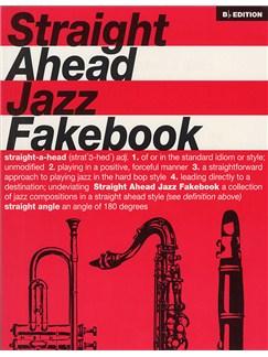 Straight Ahead Jazz Fakebook: B-Flat Edition Books | B Flat Instruments