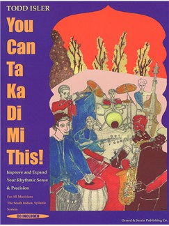 Todd Isler: You Can Ta Ka Di Mi This! (Book And CD) Books and CDs | All Instruments