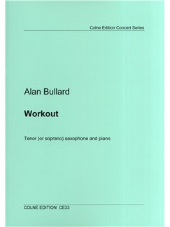 Alan Bullard: Workout - Tenor (Or Soprano) Saxophone/Piano Books | Tenor Saxophone, Soprano Sax, Piano Accompaniment