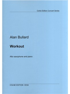 Alan Bullard: Workout - Alto Saxophone/Piano Books | Alto Saxophone, Piano Accompaniment