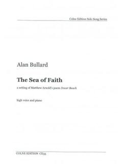 Alan Bullard: The Sea Of Faith Books | Voice, Piano Accompaniment